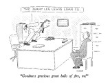 """The Jerry Lee Lewis Loan Co.-""""Goodness gracious great balls of fire, no!"""" - New Yorker Cartoon Premium Giclee Print by Robert Mankoff"""