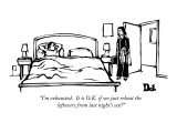 """I'm exhausted.  It is O.K. if we just reheat the leftovers from last nigh…"" - New Yorker Cartoon Premium Giclee Print by Drew Dernavich"