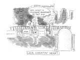 "Her Cheatin' Heart-""Gee, what a handsome headstone on that guy."" - New Yorker Cartoon Premium Giclee Print by Robert Mankoff"