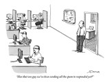 """""""Has that one guy we've been sending all the spam to responded yet?"""" - New Yorker Cartoon Premium Giclee Print by Joe Dator"""