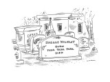 Horace Wilmley- Born -Yadda Yadda Yadda -Died' - New Yorker Cartoon Premium Giclee Print by Michael Maslin