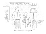 "The Polite Approach-""Can I trouble you for a sexual favor?"" - New Yorker Cartoon Premium Giclee Print by Robert Mankoff"