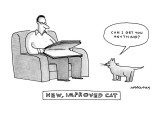 New, Improved Cat-'Can I get you anything?' - New Yorker Cartoon Premium Giclee Print by Mick Stevens