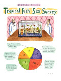 RESULTS OF THE-Tropical Fish Sex Survey-&quot;17% Tropical fish who claim to ma&quot; - New Yorker Cartoon Premium Giclee Print by Roz Chast
