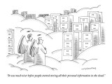 """""""It was much nicer before people started storing all their personal inform…"""" - New Yorker Cartoon Premium Giclee Print by Mick Stevens"""