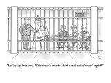 """""""Let's stay positive. Who would like to start with what went right?"""" - New Yorker Cartoon Premium Giclee Print by Bob Eckstein"""