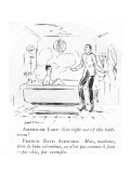 American Lady: Get right out of this bathroom!-French Bath Steward: Mais, … - New Yorker Cartoon Premium Giclee Print by Ethel M. Plummer