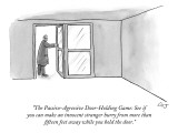 """The Passive-Agressive Door-Holding Game: See if you can make an innocent …"" - New Yorker Cartoon Premium Giclee Print by Carolita Johnson"