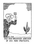 Jed Had Organized Another Of His Mini-Protests. - New Yorker Cartoon Premium Giclee Print by Glen Baxter