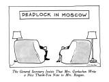 "Deadlock In Moscow-""The General Secretary Insists That Mrs. Gorbachev Writ…"" - New Yorker Cartoon Premium Giclee Print by James Stevenson"