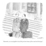 """Remember, we can only afford to do all this pro bono because  of how much…"" - New Yorker Cartoon Premium Giclee Print by Pat Byrnes"