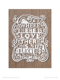 Where There Is Love There Is No Darkness Giclee Print by Julene Harrison