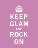 Keep Glam and Rock On Posters by  The Vintage Collection