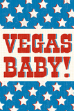 Vegas Baby Print by Tom Frazier