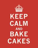Keep Calm, Bake Cakes Reprodukce