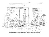"""In lieu of a pre-nup we decided just to label everything."" - New Yorker Cartoon Premium Giclee Print by Barbara Smaller"