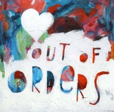 Out of Orders Art