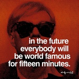 Fifteen Minutes Art by Andy Warhol