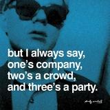 Tre er nok til en fest, på engelsk Plakater af Andy Warhol