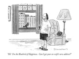 """""""Hi!  I'm the Bluebird of Happiness.  Can I get your ex-wife's new address…"""" - New Yorker Cartoon Premium Giclee Print by Danny Shanahan"""
