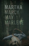 Martha Marcy May Marlene Masterdruck