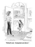 """School's out.  Computers are down."" - New Yorker Cartoon Premium Giclee Print by Bernard Schoenbaum"