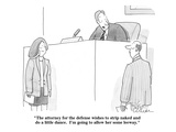 """The attorney for the defense wishes to strip naked and do a little dance.…"" - New Yorker Cartoon Premium Giclee Print by Leo Cullum"