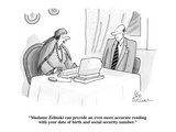 """""""Madame Zelinski can provide an even more accurate reading with your date …"""" - New Yorker Cartoon Premium Giclee Print by Leo Cullum"""