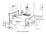 """Bore me to sleep, Daddy."" - New Yorker Cartoon Premium Giclee Print by Mick Stevens"