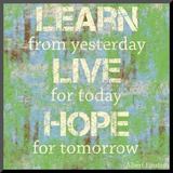 Learn Live Hope Mounted Print by Louise Carey
