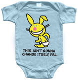 Infant: Happy Bunny - This Ain't Gonna Change Itself T-shirts
