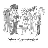 """""""As long as you're here, mother, why not take your coat off and stay a whi…"""" - Cartoon Premium Giclee Print by Boris Drucker"""