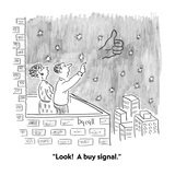 """Look!  A buy signal."" - Cartoon Premium Giclee Print by Aaron Bacall"