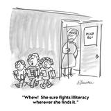 """Whew!  She sure fights illiteracy wherever she finds it."" - Cartoon Premium Giclee Print by Boris Drucker"