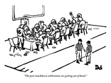 """""""The post-touchdown celebrations are getting out of hand."""" - New Yorker Cartoon Premium Giclee Print by Drew Dernavich"""