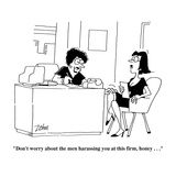 """""""Don't worry about the men harassing you at this firm, honey . . .""""  - Cartoon Premium Giclee Print by Bob Zahn"""