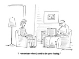 """""""I remember when I used to be your laptop."""" - Cartoon Premium Giclee Print by Mick Stevens"""