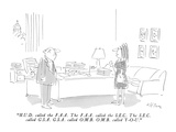 """H.U.D. called the F.A.A.  The F.A.A. called the S.E.C.  The S.E.C. called…"" - New Yorker Cartoon Premium Giclee Print by Dean Vietor"