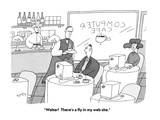 """""""Waiter!  There's a fly in my web site."""" - Cartoon Premium Giclee Print by Peter C. Vey"""