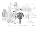"""It's not my neighbor's goods.  It's Bergdorf Goodman's goods."" - New Yorker Cartoon Premium Giclee Print by Donald Reilly"