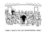 """Sorry.  I guess I was just procrastinating again."" - Cartoon Premium Giclee Print by Ted Goff"