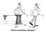 """""""You're a sore loser, Johnson!"""" - Cartoon Premium Giclee Print by Bob Zahn"""