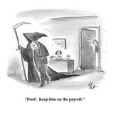"""Pssst!  Keep him on the payroll."" - Cartoon Premium Giclee Print by Frank Cotham"