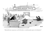 """Other folks have to pay taxes, too, Mr. Herndon, so would you please spar…"" - New Yorker Cartoon Premium Giclee Print by George Booth"