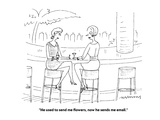 """""""He used to send me flowers, now he sends me email."""" - Cartoon Premium Giclee Print by Mick Stevens"""