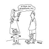 So much for recreational sex.'  - Cartoon Premium Giclee Print by Peter Mueller