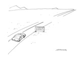 "Car drives down highway and is about to pass a sign that reads ""Entering E…"" - Cartoon Premium Giclee Print by Mick Stevens"