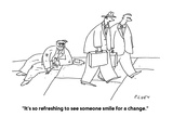 """""""It's so refreshing to see someone smile for a change."""" - Cartoon Premium Giclee Print by Peter C. Vey"""