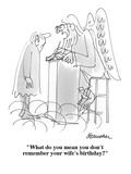 """""""What do you mean you don't remember your wife's birthday?"""" - Cartoon Premium Giclee Print by Boris Drucker"""