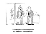 """I made a pass at your receptionist, but she wasn't very receptive!""  - Cartoon Premium Giclee Print by Bob Zahn"